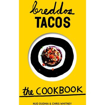 Breddos Tacos the Cookbook - All - Oliver Bonas