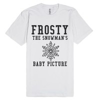 Frosty The Snowman's Baby Picture-Unisex White T-Shirt