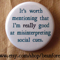 really good at misinterpreting social cues by beanforest on Etsy