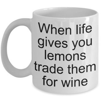 Gifts for Wine Makers Coffee Mug - When Life Gives You Lemons Trade Them for Wine Funny Ceramic Coffee Cup