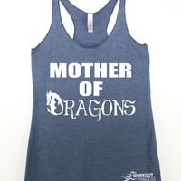 Mother Of Dragons Tank top , inspired by Games of Thrones ,