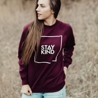 STAY KIND SWEATSHIRT - MAROON (UNISEX)