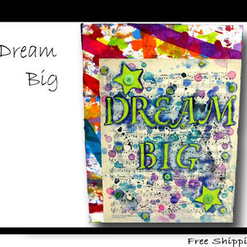 Dream Big Music Sheet Art -  Rainbow Dream Big Quote On Canvas Painting - Inspirational Quote Art