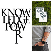 Knowledge is Power - temporary tattoo (Set of 2)