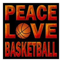 PEACE LOVE BASKETBALL POSTER from Zazzle.com