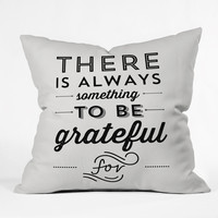 Allyson Johnson Something To Be Grateful For Throw Pillow