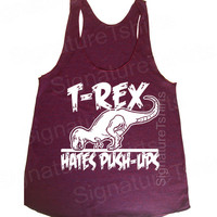 Womens workout tank top. T-Rex Hates Pushups Push Ups Racerback Tank top. Tri-Blend Womens American Apparel Tank S, M, L gym fitness workout