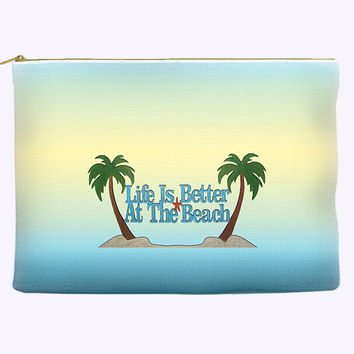 Cosmetic Bag with Life is Better at the Beach