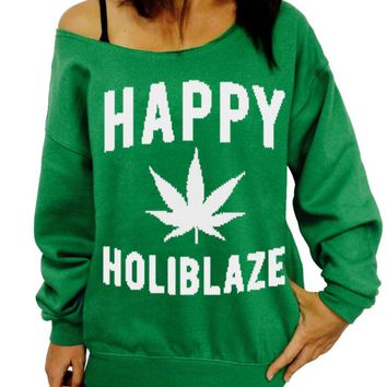 Ugly Christmas Sweater, Happy Holiblaze, Funny Holiday 420 Slouchy Sweatshirt