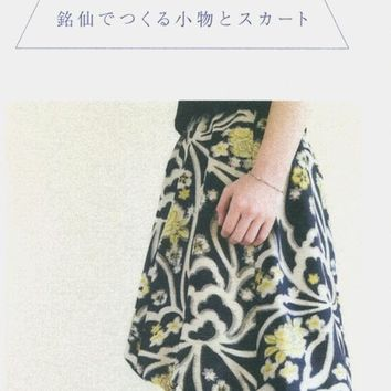 Upcycled Clothing, Remake Skirts & Zakka Style Items made of Meisen Kimono Fabric - Japanese Sewing Pattern Book, Women Upcycling Bag - B538