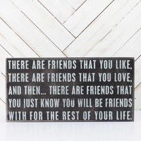 There Are Friends Box Sign | Altar'd State