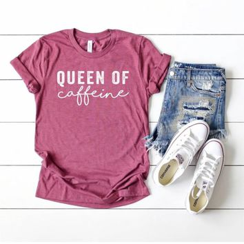 Queen of Caffeine T-Shirt