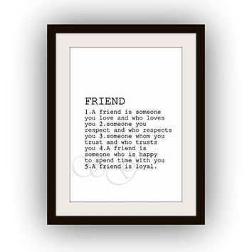 Freind definition Printable best friend birthday gift Wall Art black and white friendship quote print dorm room decal gift for friend poster