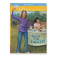 American Girl® Dolls: Julie and the Eagles Paperback Book