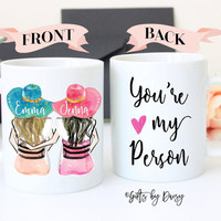 Gift, Personalized Best Friend Gift, Best Friend Gift, Valentine gift, Friendship gift, coffee mug, Unique Friendship Gift, you're my person