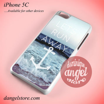 Lets Run Away Anchor Phone case for iPhone 5C and another iPhone devices