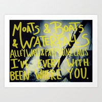 Everywhere With You x Edward Sharpe & The Magnetic Zeros Art Print by Leah Flores Designs