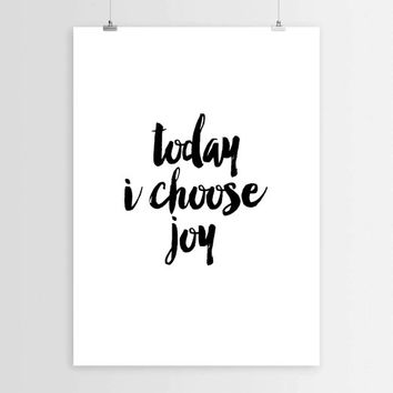 Motivational quote,Today i choose joy,Inspirational poster,Typography art,Typographic print,Wall hanging,Word art,Home art,Room decor