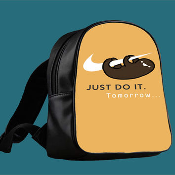 Sloth Just Do It for Backpack / Custom Bag / School Bag / Children Bag / Custom School Bag *