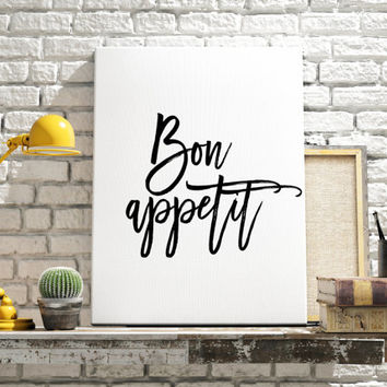 Printable Poster Bon Appetit Typography Print Black & White Wall Art Poster Print Kitchen Dining Room Kitchen Sign French Quote Poster Print