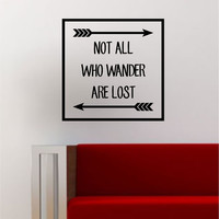 Not All Who Wander Arrows Simple Square Design Quote Adventure Travel Wanderlust Wall Decal Sticker Vinyl Art Home Decor Decoration