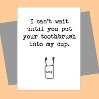 Love Card, Toothbrush in my Cup, Card for Her, Card For Him, New Relationship, Valentine Card, Funny Card, Lesbian Card, Gay Card