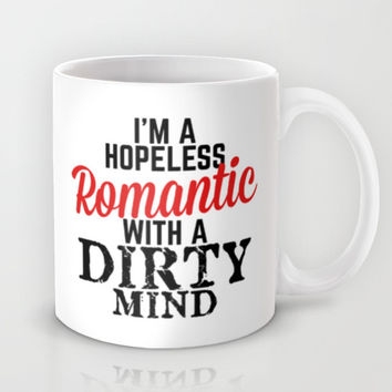 Hopeless Romantic Mug by CreativeAngel | Society6