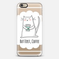 But First, Coffee - Cat iPhone 6 case by Happy Cat Prints | Casetify