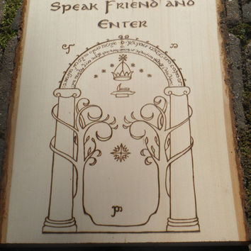 Lord of the Rings Doors of Durin Speak Friend and Enter Plaque, Wood burned Sign, Fellowship of the Ring, LOTR Decor, Mines of Moria,Geekery