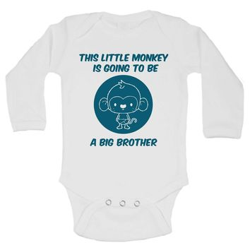 This Little Monkey Is Going To Be A Big Brother Funny Kids Onesuit