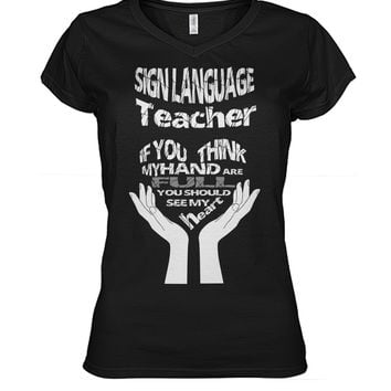 Sign language teacher shirt Women's V-Neck