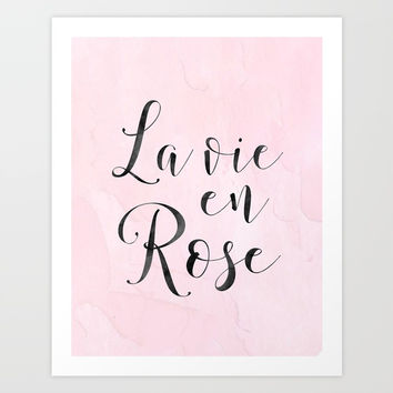 LA VIE En ROSE, French Quote,French Saying,French Print,Baby Girls Nursery,Girls Room Decor,Girly,Ho Art Print by TypoHouse