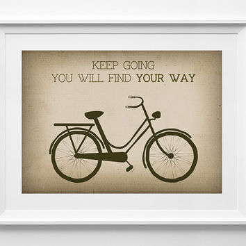Printable Wall Decor - Keep Going You Will Find Your Way Quote Poster, Inspirational Wall Decor, Typography Wall Decor, illustration art