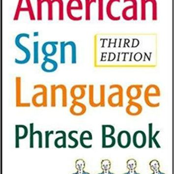 The American Sign Language Phrase Book 3