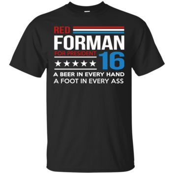 red forman for president 2016 T-Shirt