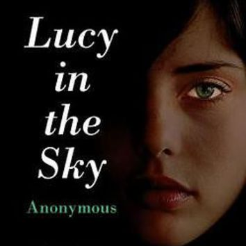 Lucy in the Sky by Anonymous (Paperback): Booksamillion.com: Books