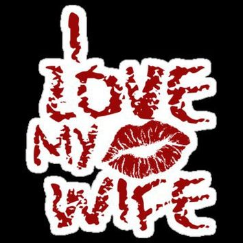 Love Thy Wife Stickers by RagingCuppCakes | RedBubble