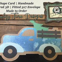 Truck Shaped Christmas Card | Handmade Shape Card | Blank Inside | Layered 3D | Made to Order | Aprox. 5 X 7 | Envelope Included