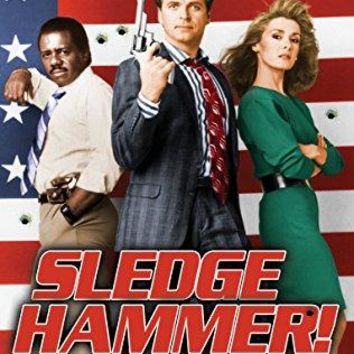 David Rasche & Harrison Page & Bill Bixby & Charles Braverman -Sledge Hammer! The Complete Series
