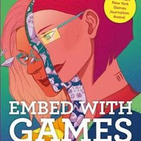 Embed With Games by Cara Ellison | Waterstones