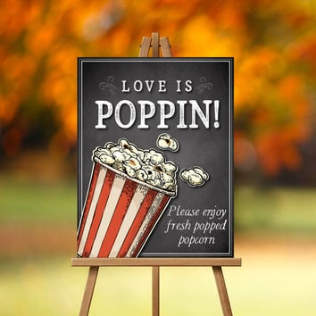 Love is Poppin-PRINTABLE, Popcorn bar, Popcorn Sign, Popcorn Station, Party favor Sign, Wedding Snack, Party Snack, Bridal Shower Treat Sign