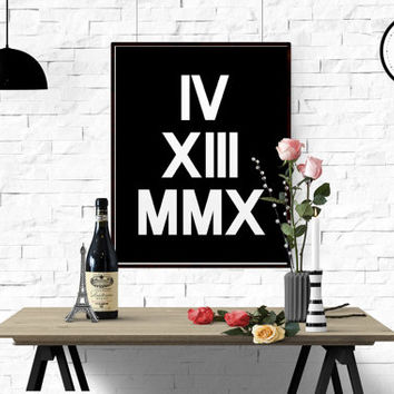 Custom Anniversary Roman Numerals Art Print Custom Date Typography Personalized Anniversary Gift Numbers Wall Art Poster Choose Your Date
