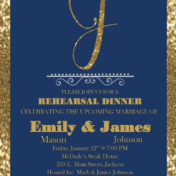 DIY Printable Rehearsal Dinner Invitation with Gold Glitter Monogram Can be converted to Birthday Invitation, Retirement Party etc Customize