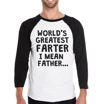 Farter I Mean Father Mens Baseball Shirt Filial Gift for Dad