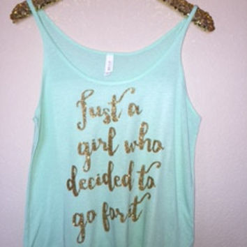 Just a Girl Who Decided to Go For It- Slouchy Relaxed Fit Tank - Ruffles with Love - Fashion Tee - Graphic Tee - Workout Tank