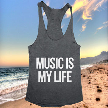 music is my life Tank top women girls yoga racerback funny work out fitness hipster fashion sassy