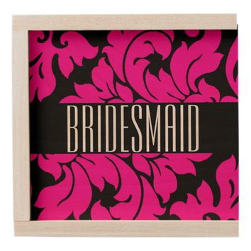 BRIDESMAID WOODEN KEEPSAKE BOX