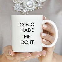 Coco Made Me Do It Mug