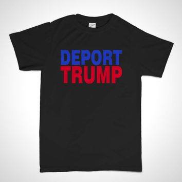 Deport Trump Shirt