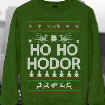 Ugly Christmas, Ugly Christmas Sweater, Christmas Sweater, Game Of Thrones Ho Ho Hodor Sweatshirt, Christmas Gift